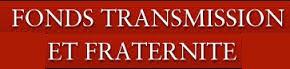 Fonds Transmission et Fraternité
